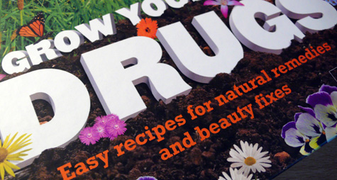 Cover of Grow your Own Drugs Book